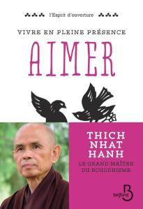 Thich Nhat Hanh Vivre en pleine conscience Aimer Belfond