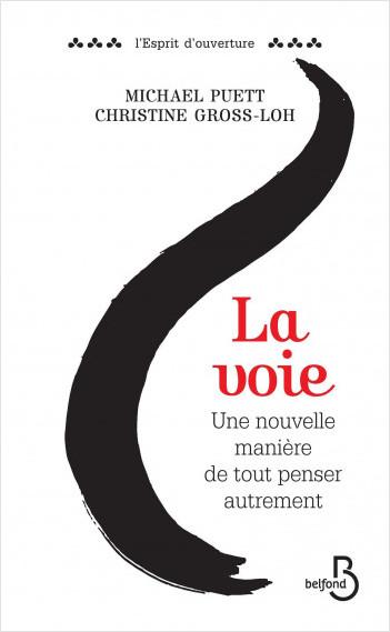 Michael Puett Christine Gross Loh La Voie Editions Belfond.jpg