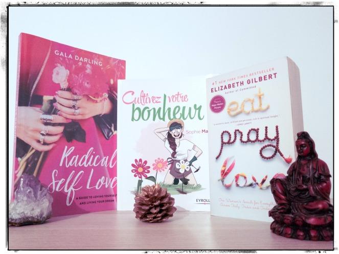 Livres Pensée positive Gala Darling Sophie Machot Elizabeth Gilbert Radical Self Love Bonheur Mémoires