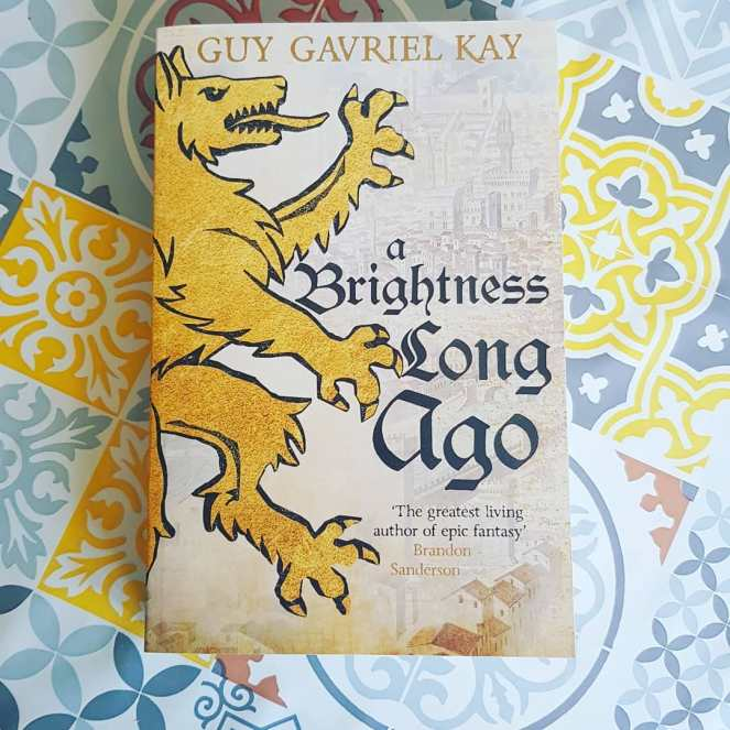17 Guy Gavriel Kay - A Brightness Long Ago